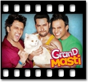 Grand Masti (Without Chorus) - MP3