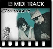 Gumnaam Hai Koi - MIDI