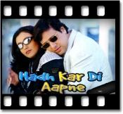 Hadh Kardi Aapne - MP3