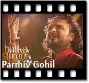 Halka Halka Suroor (Unplugged) - MP3