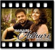 Hamari Adhuri Kahani - MP3