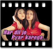 Har Dil Jo Pyar Karega (Without Chorus) - MP3