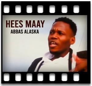 Hees Maay - MP3 + VIDEO