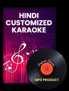 Hindi Customized Karaoke - MP3