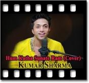 Hum Katha Sunate Ram (Cover) - MP3 + VIDEO