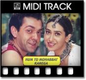 Hum To Mohabbat Karega - MIDI