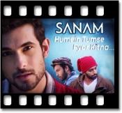 Humein Tumse Pyar Kitna(Sanam Version) - MP3