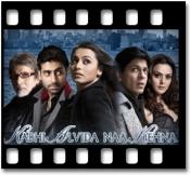 Kabhi Alvida Na kehna (With Male Vocals) - MP3