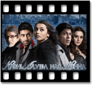 Kabhi Alvida Na kehna (With Male Vocals) - MP3