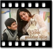 Kabhi Yaadon Mein (Recreated) - MP3