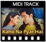 Kaho Na Pyar Hai - MIDI