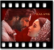 Kalank (Title) - MP3 + VIDEO