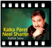Kalka Parer Neel Sharite - MP3