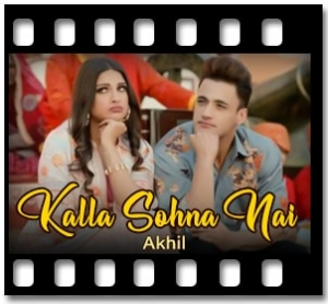 Kalla Sohna Nai  - MP3
