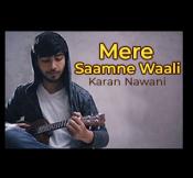 Mere Saamne Waali (Rendition) - MP3