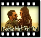 Kehta Hai Pal Pal (Armaan Mallik Version)(With Female Vocals) - MP3