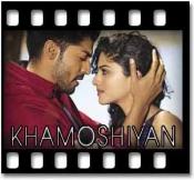 Khamoshiyan - MP3