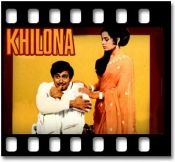 Khilona Jaankar Tum To - MP3