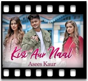 Kisi Aur Naal  - MP3