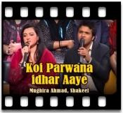 Koi Parwana idhar Aaye - MP3
