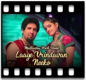 Laage Vrindavan Neeko (Aali Ri Mohe) - MP3
