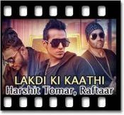 Lakdi Ki Kaathi(Without Chorus) - MP3