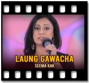 Laung Gawacha (Live Performance) - MP3