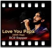 Love You Papa (With Rap) - MP3