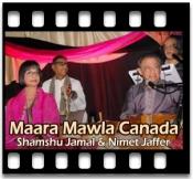Maara Mawla Canada Padhaarshe - MP3 + VIDEO