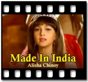Made In India - MP3 + VIDEO