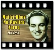 Maitri Bhav Nu Pavitra Zarnu - MP3