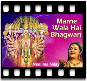 Marne Wala Hai Bhagwan Bachane  - MP3