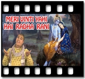 Meri Vinti  Yahi Hai Radha Rani (Without Chorus) - MP3