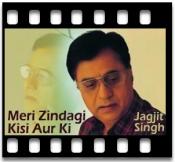 Meri Zindagi Kisi Aur Ki - MP3 + VIDEO