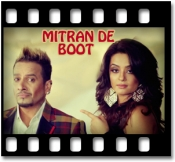 Mitran De Boot (With Male Vocals) - MP3