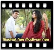 Mudhal Nee Mudivum Nee - MP3