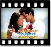 "Mujhse Dosti Karoge ""The Medley"" - MP3"