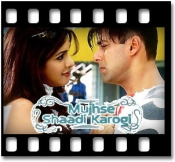 Mujhse Shaadi Karogi - MP3