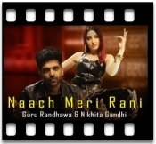 Naach Meri Rani - MP3 + VIDEO