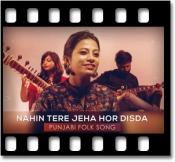 Nahin Tere Jeya Hor Disda (Punjabi Folk Cover) - MP3