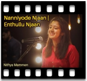 Nanniyode Njaan   Enthullu Njaan (Cover) (Christian Song) - MP3