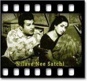 Nilave Nee Satchchi (Female Version) - MP3