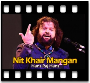 Nit Khair Mangan - MP3