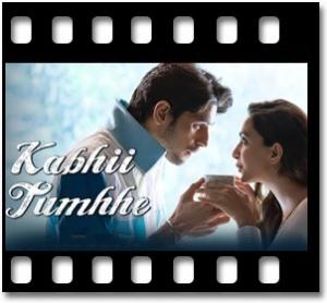 Kabhii Tumhhe Karaoke MP3