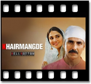 Khair Mangde Karaoke MP3