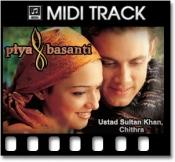 Piya Basanti Re - MIDI