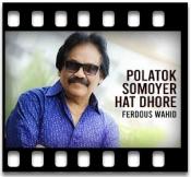 Polatok Somoyer Hat Dhore (Different Version) - MP3 + VIDEO