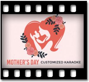Mothers Day Customized Karaoke-MP3
