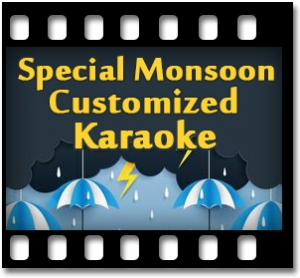 Special Monsoon Customized Offer