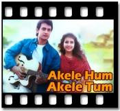 Akele Hum Akele Tum (Tu Mera Dil) (With Child Vocals) - MP3 + VIDEO